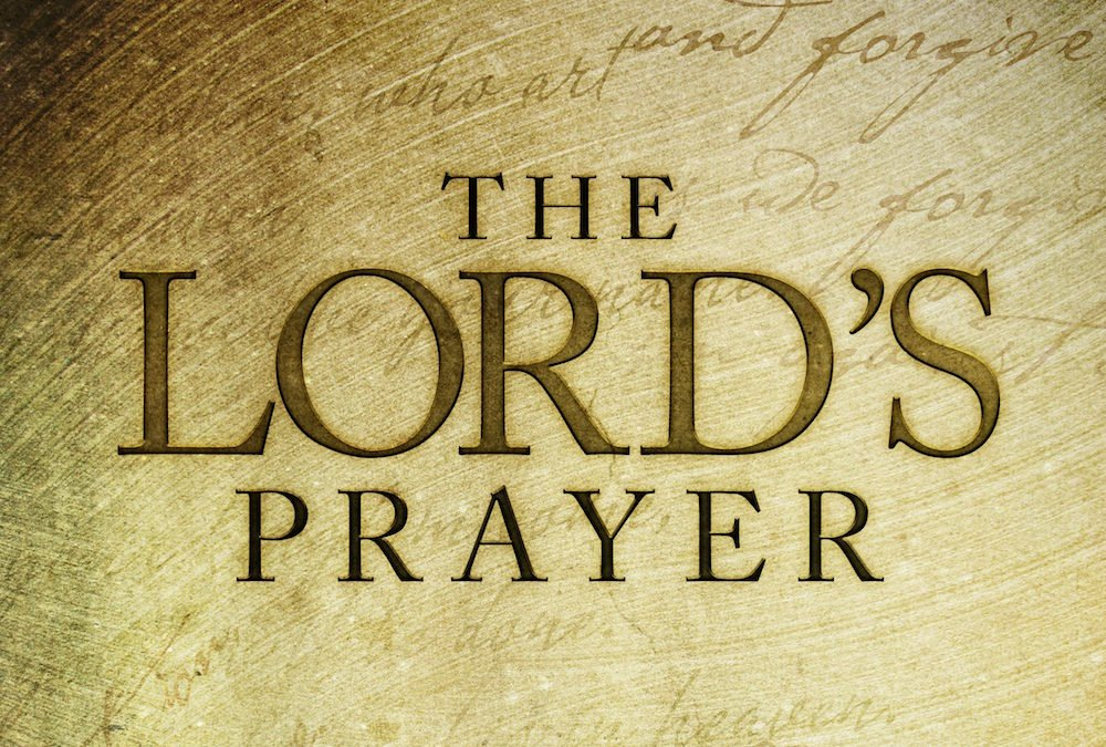 The Lord's Prayer part 1
